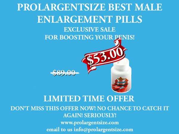 PROLARGENTSIZE PILLS EXCLUSIVE OFFER