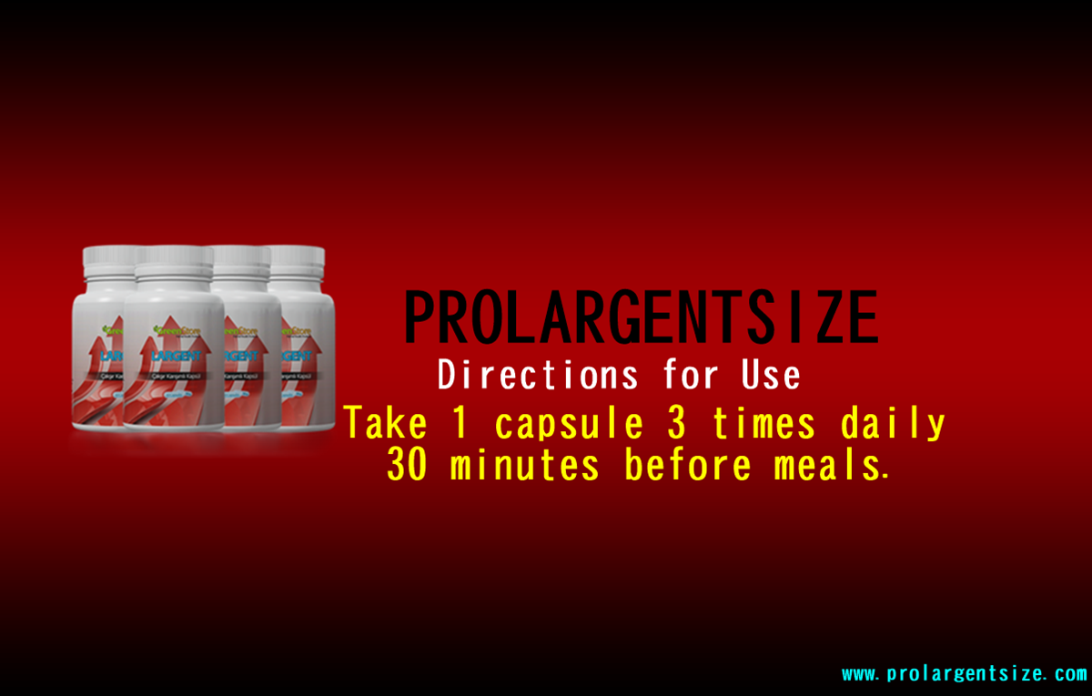 How to use ProlargentSize Pills
