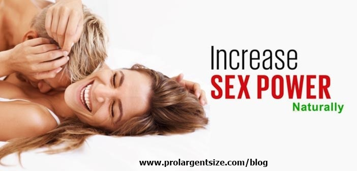 increase sex power with prolargentsize