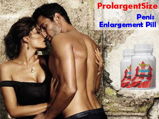 prolargentsize pills for penis enlargement